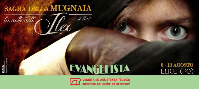 """Elice Stand Evangelista presso """"Sagra della Mugnaia"""""""